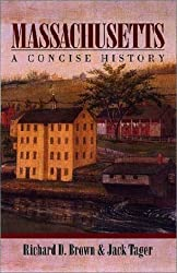 Massachusetts: A Concise History by Richard D. Brown (2000-10-16)