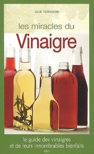 Les miracles du vinaigre
