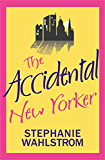 The Accidental New Yorker (The Accidental Socialite)
