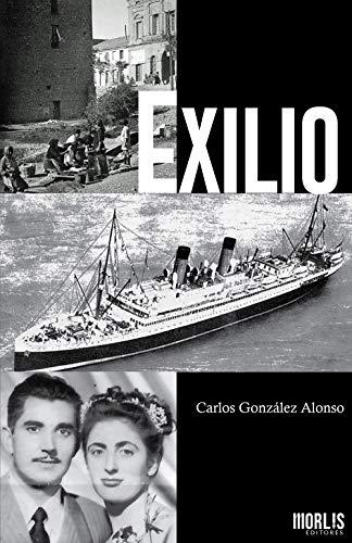 Exilio eBook: Carlos González Alonso: Amazon.es: Tienda Kindle
