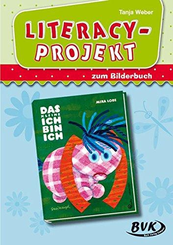 """Literacy-Projekt zum Bilderbuch \""""Das kleine Ich bin ich\"""""""