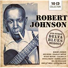 Robert Johnson and Other Blues Heroes