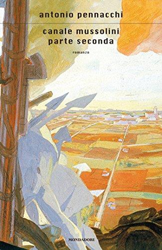 canale-mussolini-parte-seconda-italian-edition