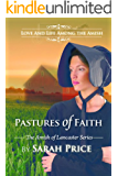 Pastures of Faith (The Amish of Lancaster: An Amish Romance Book 3) (English Edition)