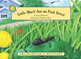 Little Black Ant on Park Street (Smithsonian's Backyard Book) (easy to download e-book & audiobook) (Smithsonian's Backyard Collection) by Janet Halfmann (2009-12-15)
