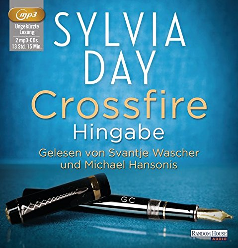 Crossfire. Hingabe: Band 4 (Crossfire-Serie, Band 4)