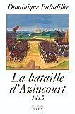 La Bataille D'Azincourt, 1415