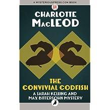 The Convivial Codfish: Sarah Kelling & Max Bittersohn Mysteries: Volume 5