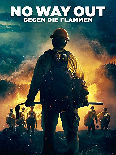 No Way Out - Gegen die Flammen [dt./OV] -