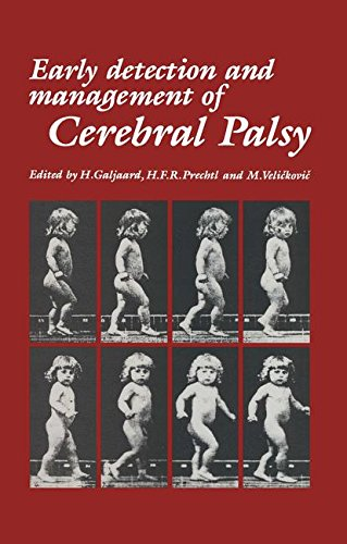 Early Detection and Management of Cerebral Palsy (Topics in the Neurosciences)