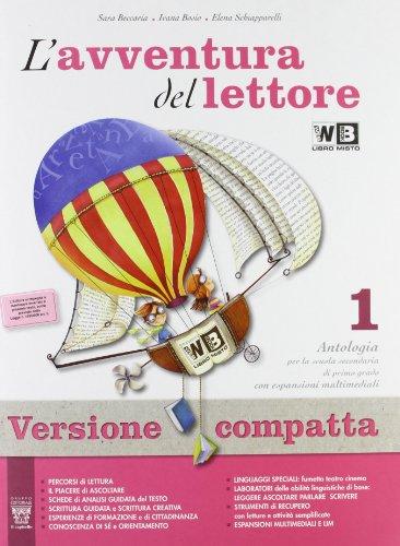 L'avventura del lettore. Antologia-Mito ed epica-Quaderno competenze. Con e-book. Con espansione online. Per la Scuola media: 1