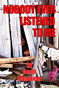 Nobody Ever Listened To Me by [Maidment, David]