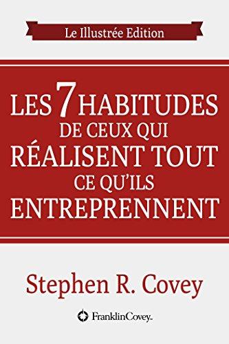 Livre gratuits Les 7 Habitudes Des Gens Très Efficaces: Snapshots Edition epub pdf