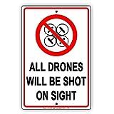 Eugene49Mor alle Drohnen Werden Shot auf Sight Eindringlinge Einschränkungen Alert Achtung Hinweis Aluminium Note Metall 20,3x 30,5cm Schild Teller