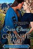 Comanche Eagle: The Comanche Series - Book Two