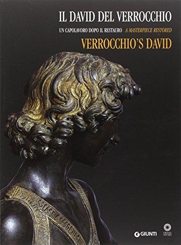 Il David del Verrocchio. Un capolavoro dopo il restauro. Ediz. italiana e inglese por Beatrice Paolozzi Strozzi