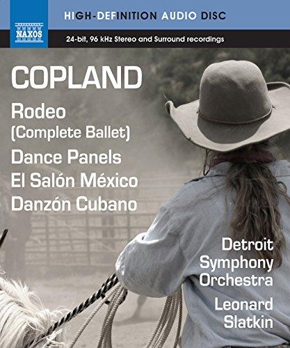 Copland: Rodeo/ Dance Panels [Leonard Slatkin, Detroit Symphony Orchestra] [Naxos Blu Ray Audio: NBD0037] [DVD AUDIO]