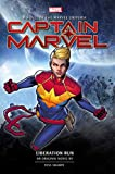 Captain Marvel: Liberation Run: An Original Novel by Tess Sharpe (Marvel novels) (English Edition)