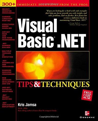 Visual Basic .NET Tips & Techniques by Kris Jamsa (2002-05-29)