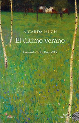 El último verano de Ricarda Huch