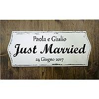 TARGA INSEGNA IN LEGNO PERSONALIZZABILE EFFETTO VINTAGE SHABBY CHIC JUST MARRIED 30X13 CM IDEA REGALO MATRIMONIO FATTA A MANO
