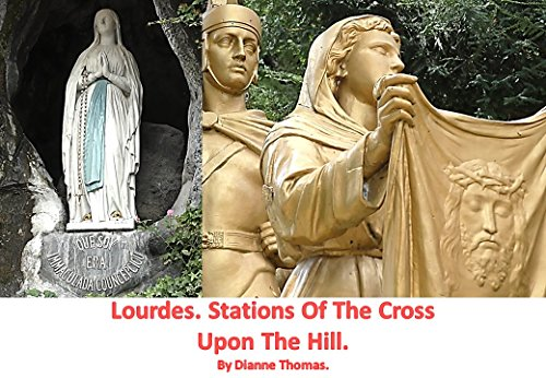 Lourdes. Stations Of The Cross Upon The Hill.