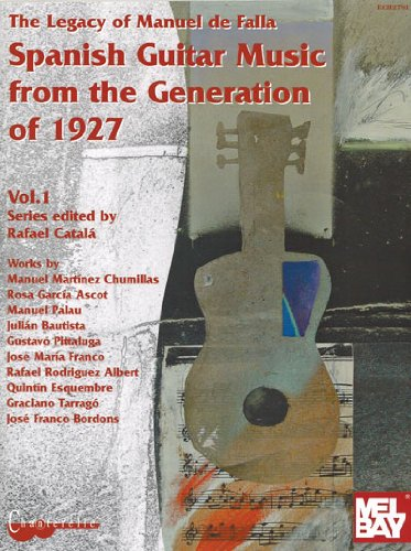 Spanish Guitar Music From The Generation of 1927 (The Legacy of Manuel De Falla)