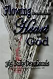 Flowing From The Heart of God: 365 Daily Devotionals