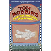 Another Roadside Attraction by Tom Robbins (2004-10-01)