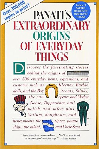 Extraordinary Origins of Everyday Things