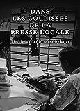 Dans les coulisses de la presse locale : Témoignage de Bernard Delattre