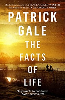 The Facts of Life by [Gale, Patrick]