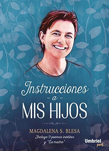 INSTRUCCIONES A MIS HIJOS (Umbriel poesía) por MAGDALENA S. BLESA