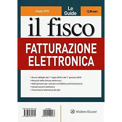 Il Fisco. Giugno 2018. Fatturazione Elettronica