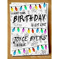 Stranger Things TV Fun Birthday Card Funny Comical Joke Strange Birthday Netflix Greetings I Hope Your Birthday Is Lit Like Joyce Byers