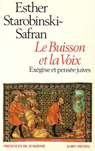 Le Buisson et la Voix : Exégèse et pensée juives