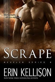 Scrape: Reveler Series 8 (English Edition) von [Kellison, Erin]