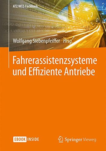 Preisvergleich Produktbild Fahrerassistenzsysteme und Effiziente Antriebe (ATZ/MTZ-Fachbuch)