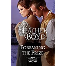 Forsaking the Prize (The Wild Randalls Book 2)