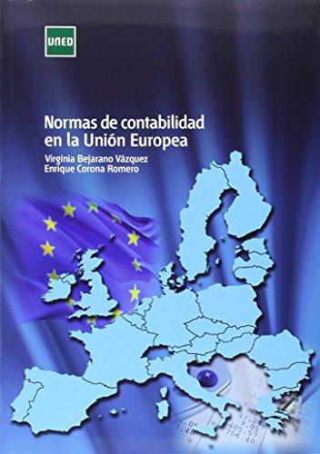 Normas de contabilidad en la Unión Europea (GRADO) por Virginia BEJARANO VÁZQUEZ