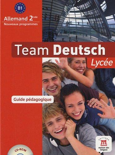 Team Deutsch lycée seconde guide du professeur