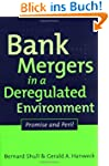 Bank Mergers in a Deregulated Environ...