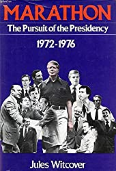 Marathon: The pursuit of the presidency, 19721976