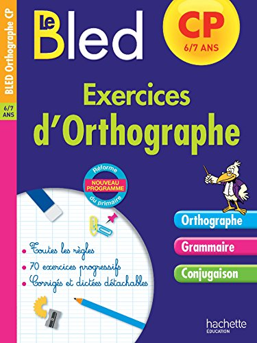 Cahier Bled - Exercices D'Orthographe CP par Michel Dezobry