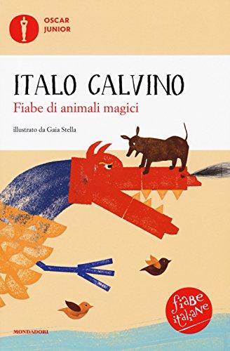 Fiabe di animali magici. Fiabe italiane. Ediz. a colori