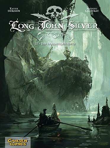 Long John Silver, Band 3: Das Smaragd-Labyrinth