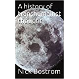A history of transhumainst thought (English Edition)