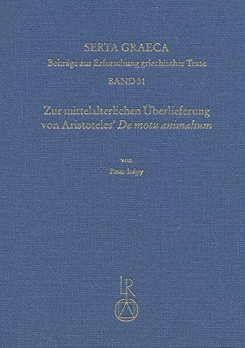 zur-mittelalterlichen-uberlieferung-von-aristoteles-de-motu-animalium-die-bedeutung-der-ubersetzung-