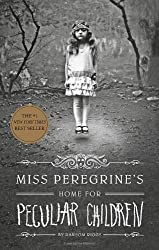 [Miss Peregrine's Home for Peculiar Children] (By: Ransom Riggs) [published: August, 2013]