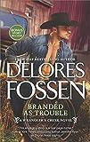 Branded as Trouble: A Western Romance Novel (Wrangler
